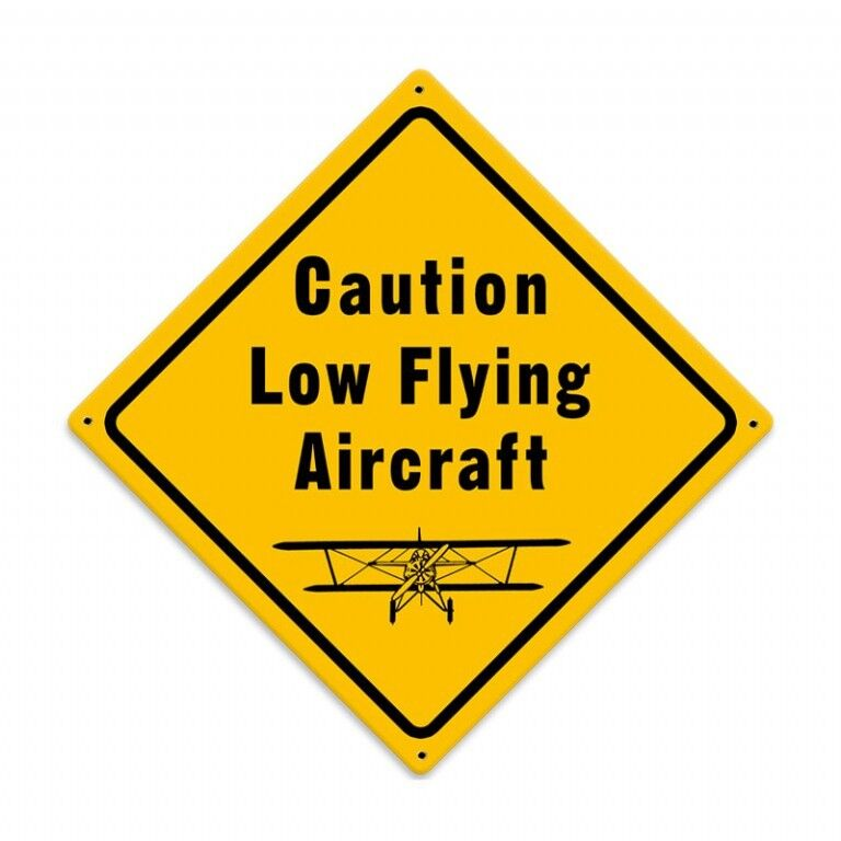 """Vintage Metal Sign /""""Low FLying Aircraft/"""" 12/"""" X 12/"""" For Pilots or Hangar"""