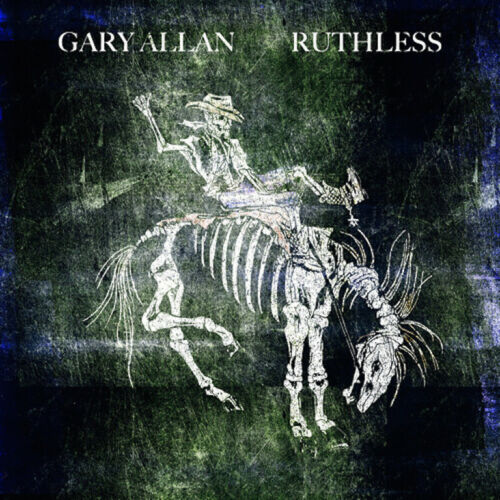 GARY ALLAN CD - RUTHLESS (2021) - NEW UNOPENED - COUNTRY