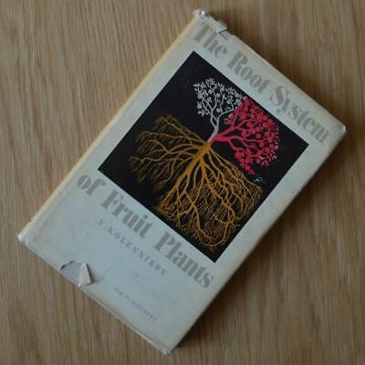 The Root System of Fruit Plants V Kolesnikov 1962 Hardback Arborist Reference