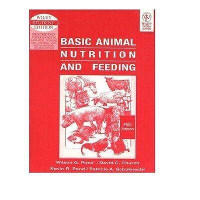 Basic Animal Nutrition and Feeding by Kevin R. Pond, P. A. Schoknecht, R. R. ...