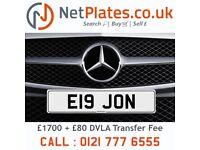 E19 JON NetPlates Personalised Cherished Car Registration Plate Private Number Plate BMW AUDI JAG VW