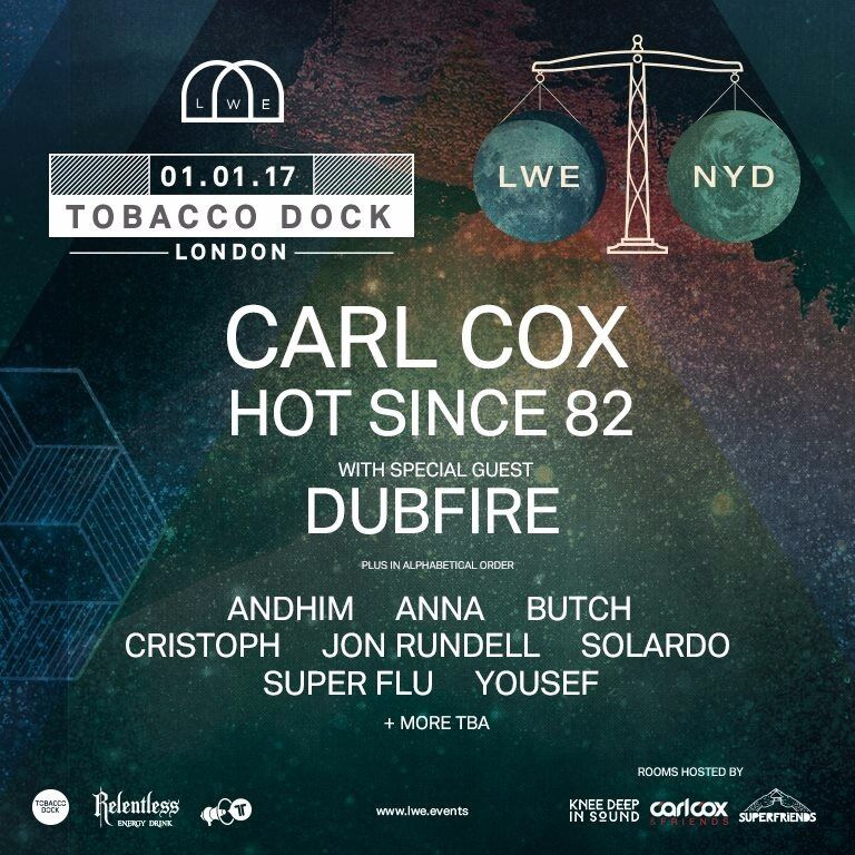 LWE NYD Carl Cox Hot Since 82 Ticket