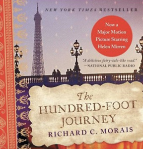 The Hundred-Foot Journey Richard C. Morais