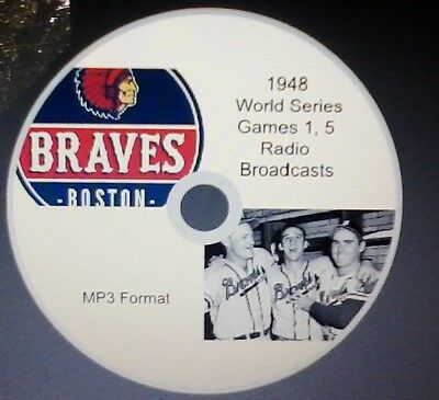 - 1948 World Series radio broadcast in MP3 Boston Braves - 2 complete games