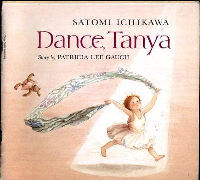 Satomi Ichikawa Dance Tanya author: Patricia Lee Gauch for sale  Ridgewood
