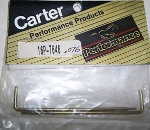 CARTER METERING RODS # 16P-7646 (.076 ) FOR CARTER AFB CARBS