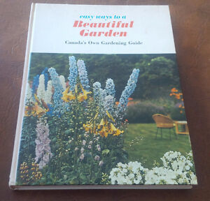 Easy Ways To A Beautiful Garden, Canada's Own, 1967 Kitchener / Waterloo Kitchener Area image 1