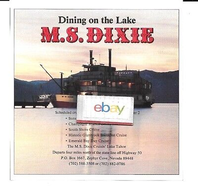 M.S DIXIE PADDLEBOAT ON LAKE TAHOE DINING ON LAKE TOURS ZEPHYR COVE AD