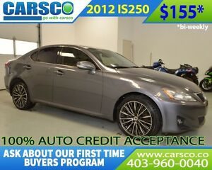 2012 Lexus IS 250 $0 DOWN BI WEEKLY PAYMENTS $155