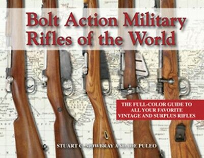 Bolt Action Military Rifles Of The World, Over 2,400 Color Photos