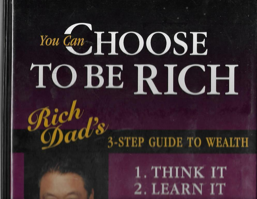 You Can Choose To Be RICH Kiyosaki 3-Step Guide To Wealth On 12 Cassettes - $19.59
