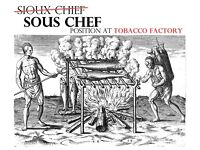 Sous Chef - Tobacco Factory