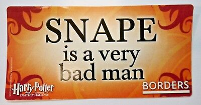 - Harry Potter Sticker Decal Promo Borders SNAPE is a very bad man Deathly Hallows