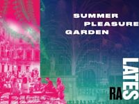 Royal Academy Lates Pleasure Garden - 1 Ticket