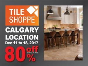 TILE SHOPPE CALGARY SALE (Up to 80% off on regular price) LIMITED QUANTITIES
