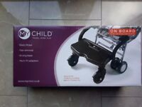 REDUCED PRICE £25-NEW Buggy board, My child on board, for stroller, pram, pushchair board