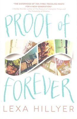 Proof of Forever by Lexa Hillyer 2016 YA Time Travel Drama Paperback