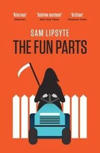 The-Fun-Parts-by-Sam-Lipsyte-Paperback-2014