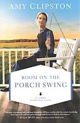 ROOM ON THE PORCH SWING - CLIPSTON, AMY - NEW PAPERBACK