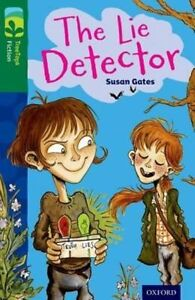 Oxford Reading Tree TreeTops Fiction: Level 12: The Lie Detector by Susan...