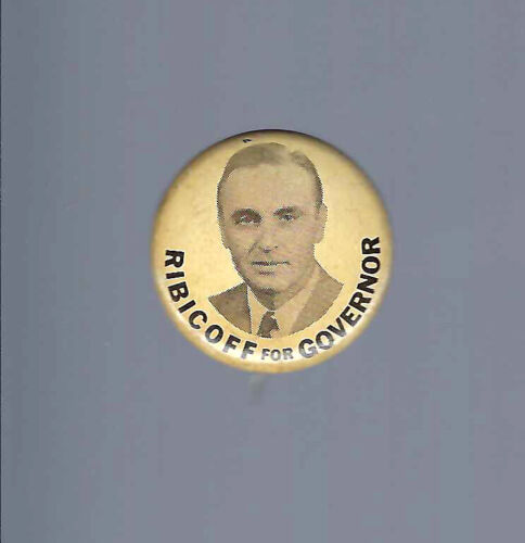 1954 CONNECTICUT GOVERNOR ABRAHAM RIBICOFF PICTURE CAMPAIGN BUTTON