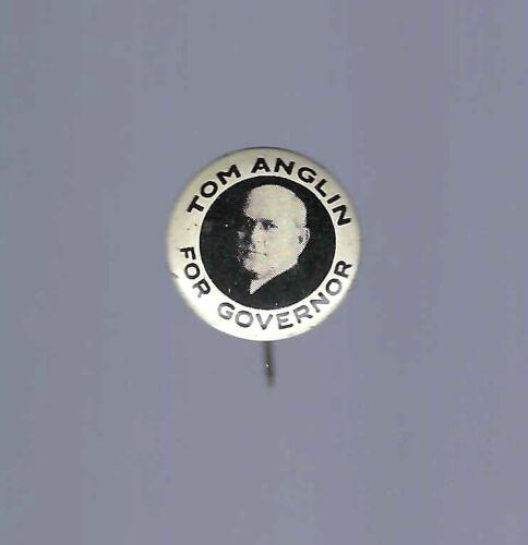 1934 TOM ANGLIN FOR OKLAHOMA GOVERNOR PICTURE CAMPAIGN BUTTON