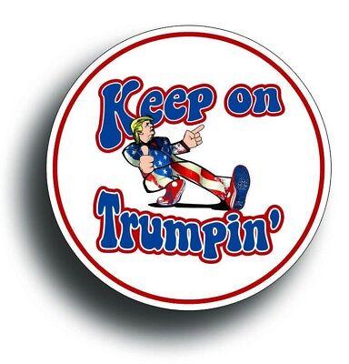 Keep On Trumpin Sticker Decal Donald Trump Deplorable Car Truck Patriotic POTUS](Patriots Car Sticker)