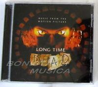 Long Time Dead - Soundtrack O.s.t. - Cd Sigillato -  - ebay.it
