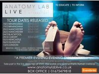 Anatomy Lab LIVE (6 tickets) - GROUP TICKET - NOT ABLE TO SELL INDIVIDUAL TICKETS