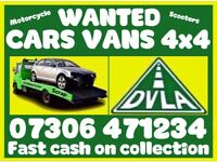 WANTED ANY CAR VAN 4x4 SCRAP DAMAGED ANYTHING SELL MY FOR CASH COLLECT TODAY