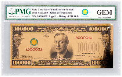 $100,000 Gold Certificate Smithsonian Edition 1934 PMG GEM UNC SKU50136