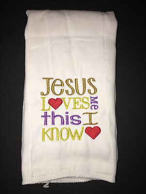 Jesus Loves Me embroidered burp cloth Personalized (Love Me Not Clothing)