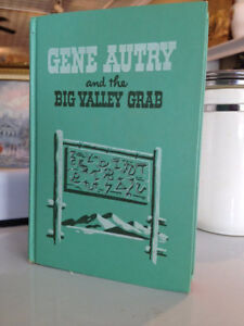 "Vintage ""Gene Autry and the Big Valley Grab"""