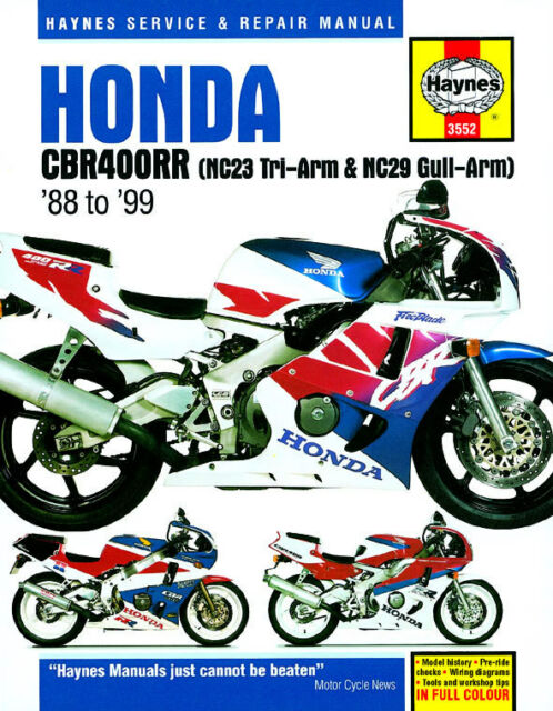 Haynes Manual 3552 - Honda CBR400RR Fours (88 - 99) NC23 Tri-Arm, NC29 Gull-Arm
