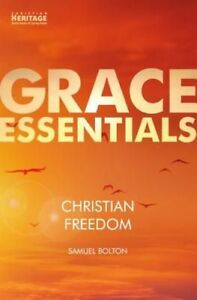 Christian Freedom (Grace Essentials), Bolton, Samuel, New Book