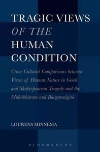 Tragic Views of the Human Condition: Cross-Cultural Comparisons Between Views...