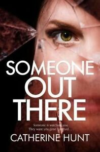 Someone Out There, New, Hunt, Catherine Book