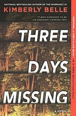 Three Days Missing   Belle  Kimberly   New Paperback