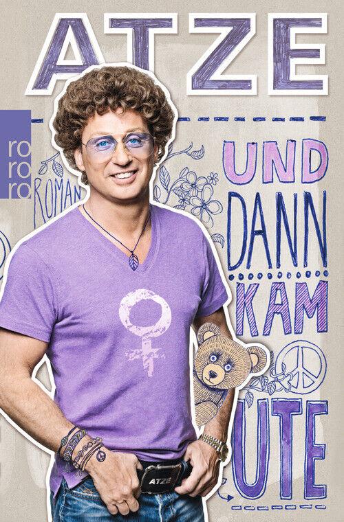 Atze Schröder - Und dann kam Ute