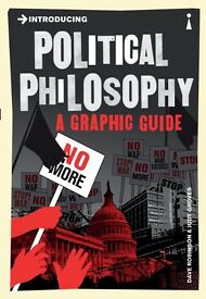 ntroducing Political Philosophy: A Graphic Guide Paperback by Dave Robinson , Judy Groves