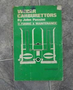 WEBER CARBURETTOR TUNING & MAINTENANCE MANUAL Wentworthville Parramatta Area Preview