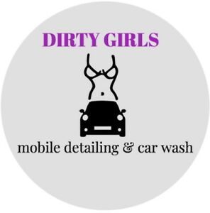 Dirty Girls Mobile Detailing & Car Wash