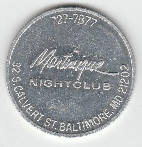Baltimore MD Martinique Nightclub Merchant Token 1977 - 1985