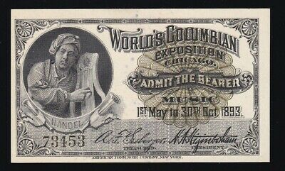 Handel 1893 Columbian Exposition Ticket  Ch CU (-453)
