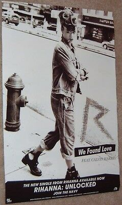 Rihanna poster - Unlocked - promotional poster - We Found Love - 11 x 17 inches