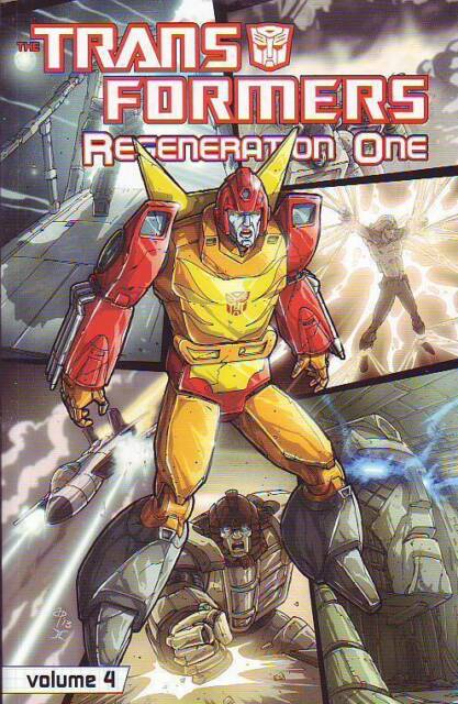 Transformers Regeneration One vol 4 trade paperback IDW continues Marvel series