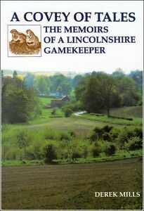 MILLS GAMEKEEPING & POACHING BOOK COVEY OF TALES LINCOLNSHIRE paperback bargain