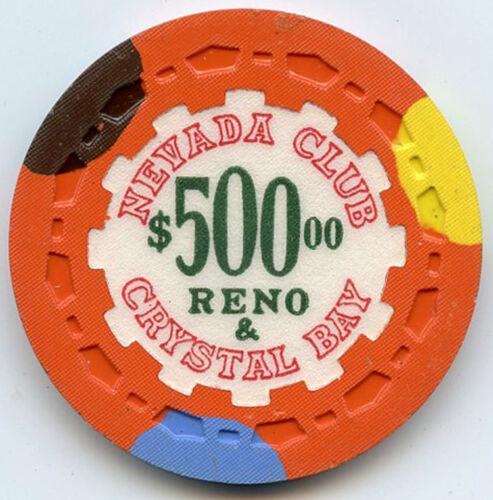 Nevada Club Casino, Reno & Crystal Bay - $500. Chip - 1958