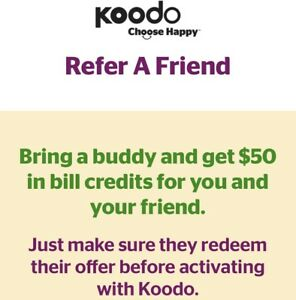 Koodo Refer A Friend - $50 (double credit) ​
