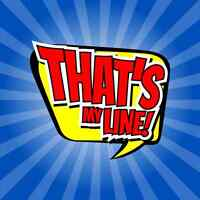 That's My Line! - Great fun improv live show series